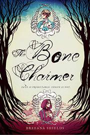 THE BONE CHARMER by Breeana Shields