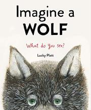 IMAGINE A WOLF by Lucky Platt