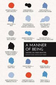 A MANNER OF BEING by Annie Liontas