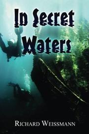 IN SECRET WATERS by Richard Weissmann