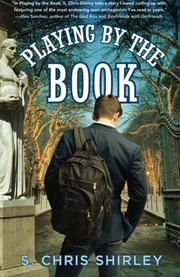 PLAYING BY THE BOOK by S. Chris Shirley