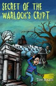 SECRET OF THE WARLOCK'S CRYPT by Tom Hayes