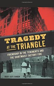 TRAGEDY AT THE TRIANGLE by Mary Kate Doman