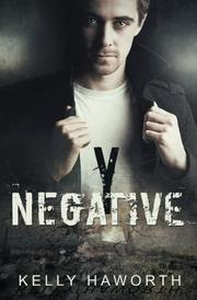 Y NEGATIVE by Kelly Haworth