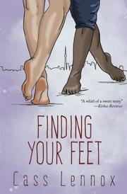FINDING YOUR FEET  by Cass Lennox