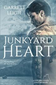 JUNKYARD HEART by Garrett  Leigh