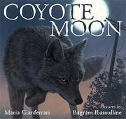COYOTE MOON by Maria Gianferrari