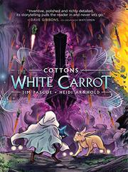 THE WHITE CARROT by Jim Pascoe