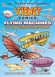 FLYING MACHINES by Alison Wilgus