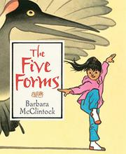 THE FIVE FORMS by Barbara McClintock
