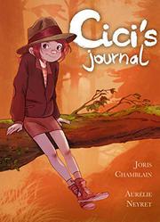 CICI'S JOURNAL by Joris Chamblain