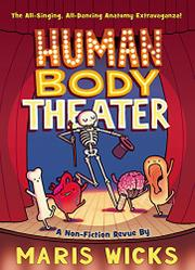 HUMAN BODY THEATER by Maris Wicks