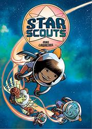 STAR SCOUTS by Mike Lawrence