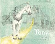 TONY by Ed Galing