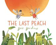 THE LAST PEACH by Gus Gordon
