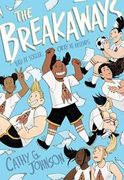 THE BREAKAWAYS by Cathy G. Johnson