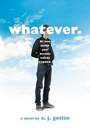 WHATEVER. by S.J. Goslee