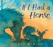 IF I HAD A HORSE by Gianna Marino