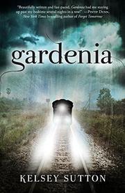 GARDENIA by Kelsey Sutton