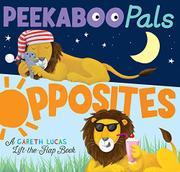 PEEKABOO PALS OPPOSITES by Becky Davies