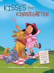 KISSES FOR KINDERGARTEN by Livingston Crouse
