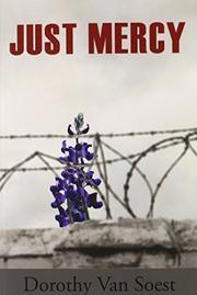 Just Mercy by Dorothy Van Soest