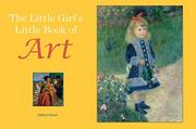THE LITTLE GIRL'S LITTLE BOOK OF ART by Kathryn Dixon