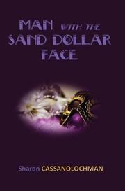 MAN WITH THE SAND DOLLAR FACE by Sharon  CassanoLochman
