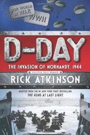 D-DAY by Rick Atkinson