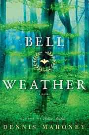 BELL WEATHER by Dennis Mahoney