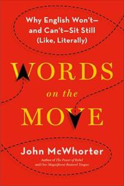 WORDS ON THE MOVE by John McWhorter
