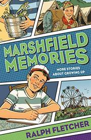 MARSHFIELD MEMORIES by Ralph Fletcher