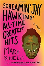 SCREAMIN' JAY HAWKINS' ALL-TIME GREATEST HITS by Mark Binelli