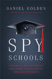 SPY SCHOOLS by Daniel Golden