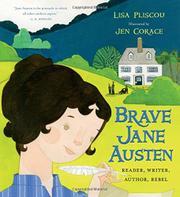 BRAVE JANE AUSTEN by Lisa  Pliscou