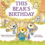 THIS BEAR'S BIRTHDAY by Alyssa Satin Capucilli