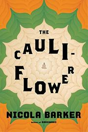THE CAULIFLOWER by Nicola Barker