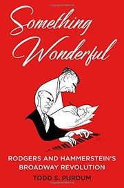 SOMETHING WONDERFUL by Todd S. Purdum