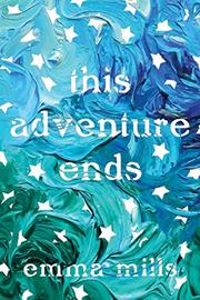 THIS ADVENTURE ENDS by Emma Mills