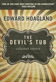 THE DEVIL'S TUB by Edward Hoagland