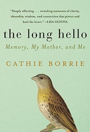 THE LONG HELLO by Cathie Borrie