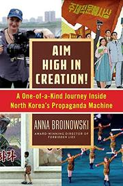 AIM HIGH IN CREATION! by Anna Broinowski