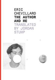 THE AUTHOR AND ME by Éric Chevillard