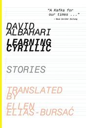 LEARNING CYRILLIC by David Albahari