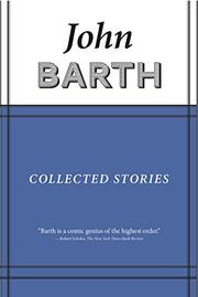 COLLECTED STORIES by John Barth