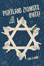 PORTLAND ZIONISTS UNITE!  by Eric   Flamm