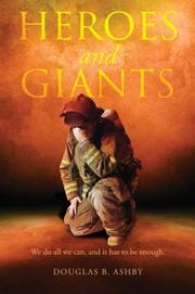 Heroes and Giants by Douglas B. Ashby