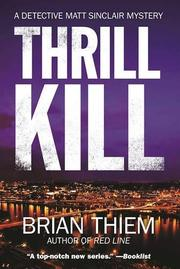 THRILL KILL by Brian Thiem