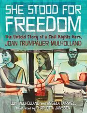 SHE STOOD FOR FREEDOM by Loki Mulholland