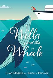 WILLA AND THE WHALE by Chad Morris